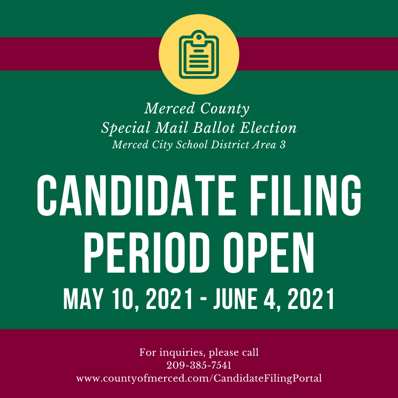 Candidate Filing Period Special Election Merced City School District 3